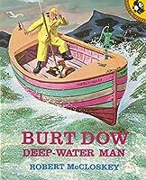 Burt Dow, Deep-Water Man (Picture Puffins) by Robert McCloskey(1989-03-01)