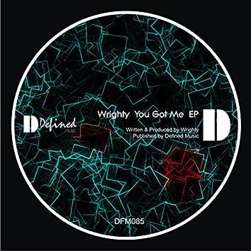 You Got Me EP