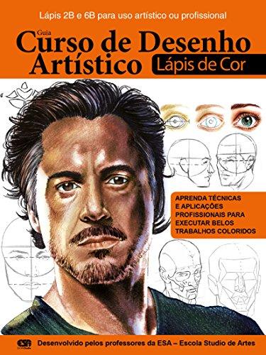 Curso de Desenho Artístico – Lápis de Cor 01 (Portuguese Edition)