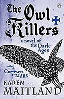 The Owl Killers by Karen Maitland(2010-03-01)