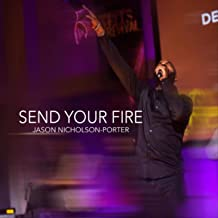 Send Your Fire