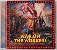 War on the Workers: a Tribute to Anne Feeney