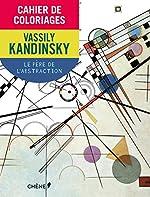 Cahier de coloriages Kandinsky de Fabienne Kriegel