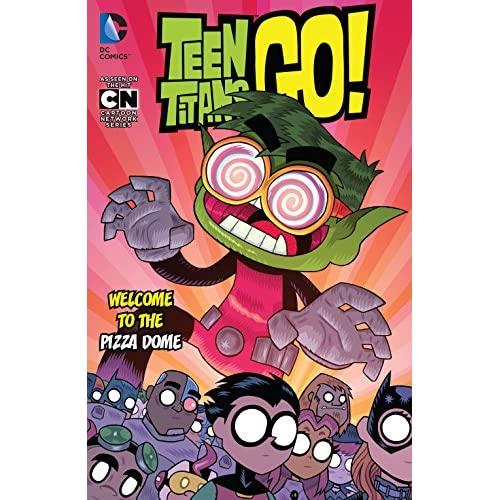 Teen Titans Go! (2013-) Vol. 2: Welcome to the Pizza Dome (Teen Titans Go! (2013-2019)) (English Edition)