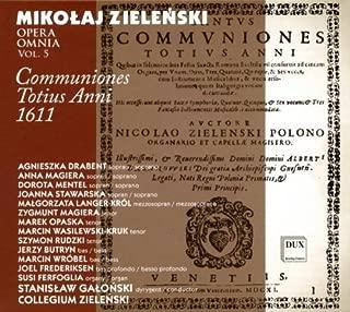 Opera Omnia 5: Communiones Totius Anni 1611