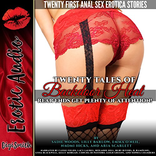 Twenty Tales of Backdoor Heat     Rear Ends Get Plenty of Attention!              By:                                                                                                                                 Sadie Woods,                                                                                        Lilly Barlow,                                                                                        Emma O'Neil,                   and others                          Narrated by:                                                                                                                                 Cassie Fields,                                                                                        Lacy Laurel,                                                                                        Roxanne Hill,                   and others                 Length: 8 hrs and 33 mins     Not rated yet     Overall 0.0
