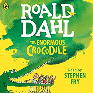 The Enormous Crocodile                   By:                                                                                                                                 Roald Dahl                               Narrated by:                                                                                                                                 Stephen Fry                      Length: 23 mins     100 ratings     Overall 4.8
