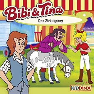 Das Zirkuspony (Bibi und Tina 4) cover art