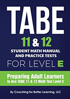 TABE 11 and 12 Student Math Manual and Practice Tests for Level E