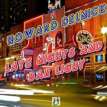 Late Nights and Bar Lights