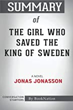 Summary of The Girl Who Saved The King of Sweden: Conversation Starters