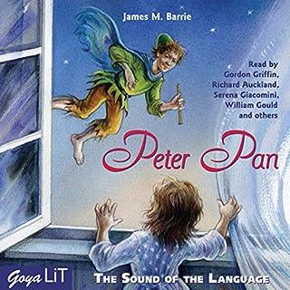 Peter Pan     The Sound of the Language              Autor:                                                                                                                                 James Matthew Barrie                               Sprecher:                                                                                                                                 Gordon Griffin,                                                                                        Richard Auckland,                                                                                        Serena Giacomini                      Spieldauer: 4 Std. und 47 Min.     4 Bewertungen     Gesamt 4,0