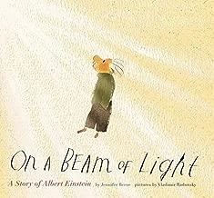 By Jennifer Berne - On a Beam of Light: A Story of Albert Einstein (3/24/13)