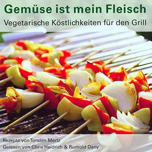 Gemüse ist mein Fleisch  audiobook cover art