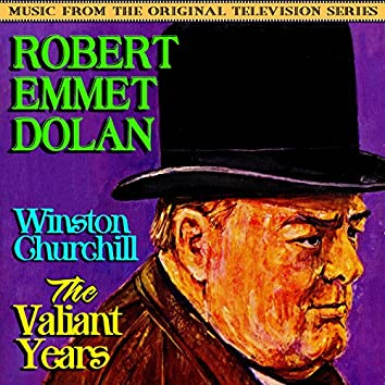 Winston Churchill: The Valiant Years (Music From The Original Television Series)