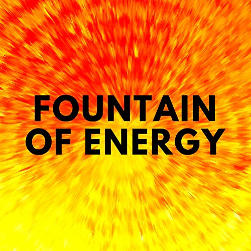 Fountain of Energy: Active Relaxation Music for Yoga Routine, Best Spiritual Start of the Day