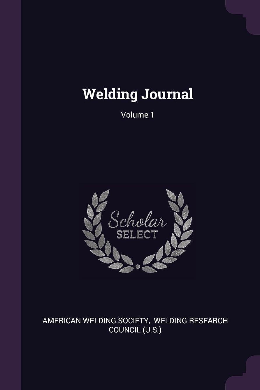 Welding Journal; Volume 1