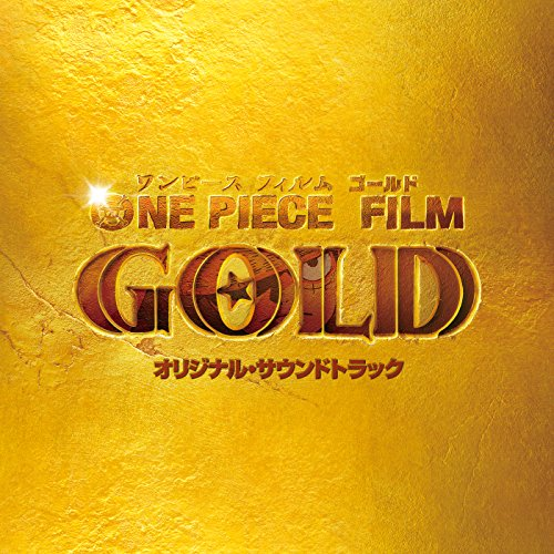 One Piece Film Gold (Original Motion Picture Soundtrack)