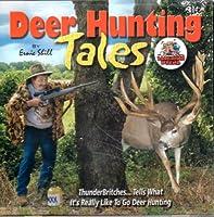 Deer Hunting Tales