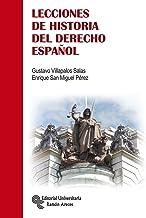 Lecciones de Historia del Derecho Español (Manuales) (Spanish Edition)