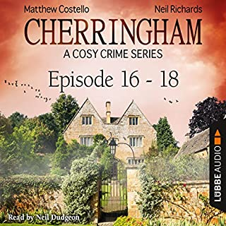 Cherringham - A Cosy Crime Series Compilation     Cherringham 16-18              By:                                                                                                                                 Matthew Costello,                                                                                        Neil Richards                               Narrated by:                                                                                                                                 Neil Dudgeon                      Length: 7 hrs and 52 mins     282 ratings     Overall 4.7
