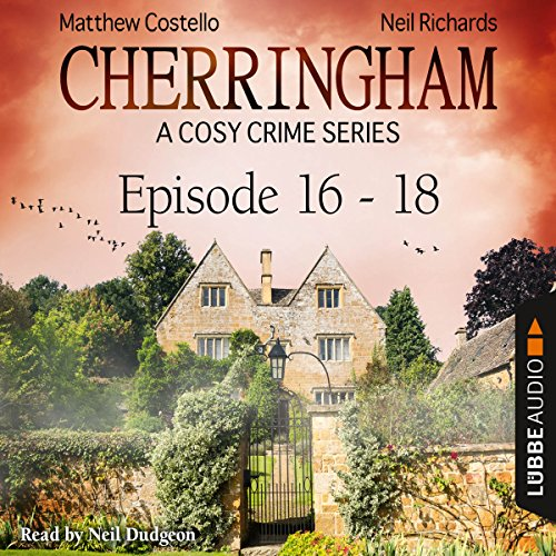 Cherringham - A Cosy Crime Series Compilation (Cherringham 16-18) audiobook cover art