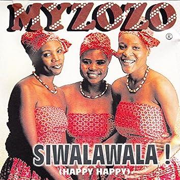 Siwalawala ! (Happy Happy)