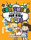Crossword Puzzles for Kids Ages 8 to 12: 90 Crossword Easy Puzzle Books (Crossword and Word Search Puzzle...