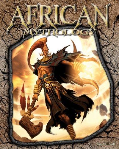 African Mythology (World of Mythology)