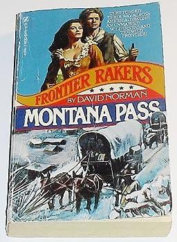 Frontier Rakers No. 5: Montana Pass 0890839549 Book Cover