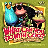 What Can You Do with Goo? An Earthling's Book of Gooeyness: With Wibble, Dibble and Splattt!