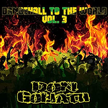 Dancehall to the World, Vol. 3