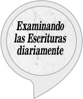 Examinando las Escrituras Diariamente