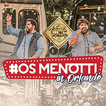 Os Menotti In Orlando (Ao Vivo)