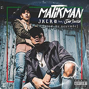 Matikman (feat. J. $wish)