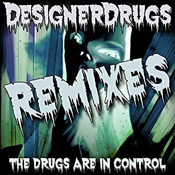 The Drugs Are In Control Remix EP 2