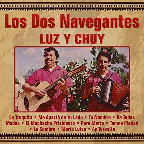 Los Dos Navegantes Luz y Chuy