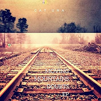 Moving Mountains / Doubts EP