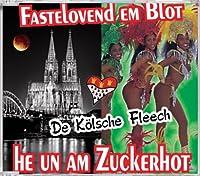 Fastelovend Em Blot: He Un Am Zuckerhot