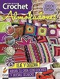 Crochet Almohadones: Teje y decora. Alegra tu casa con colores y nuevas técnicas (CROCHET I nº 2)