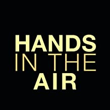 Hands in the Air - Single (Timbaland & Ne-Yo Tribute) [Explicit]