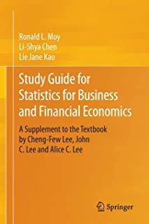 Study Guide for Statistics for Business and Financial Economics: A Supplement to the Textbook by Cheng-Few Lee, John C. Le...