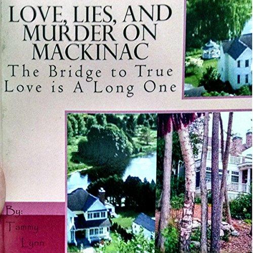 Love, Lies, and Murder on Mackinac audiobook cover art