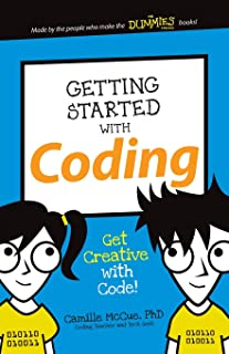 Getting Started with Coding: Get Creative with Code! (Dummies Junior)
