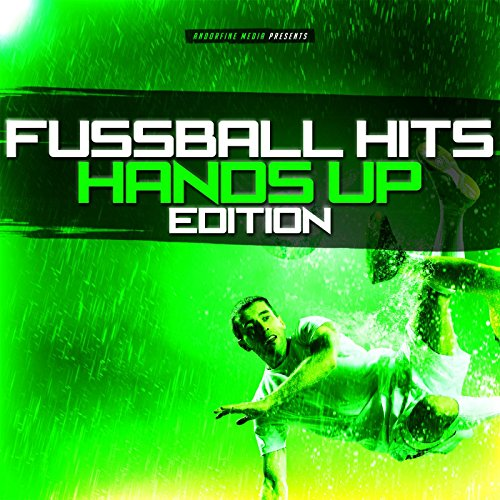 Fussball Hits - Hands up Edition