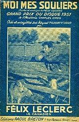 Moi mes souliers grand prix du disque 1951 de l\'académie charles cros partition pour le chant