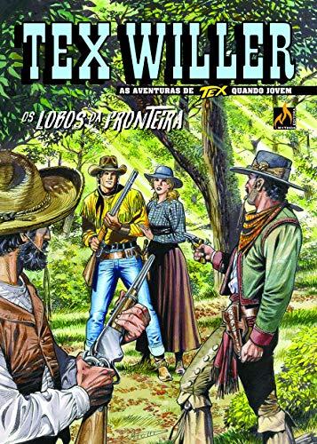 Tex Willer Nº 16: Os lobos da fronteira