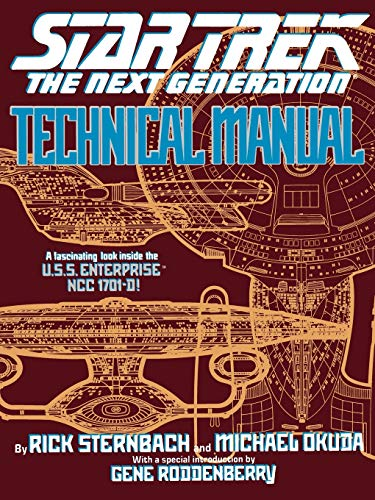 Star Trek: The Next Generation Technical Manual (Star Trek Next Generation (Unnumbered))