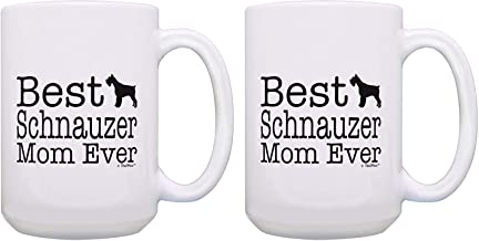 Tea Mug, Coffee Cup, Dog Mom Mug Set Best Schnauzer Mom Ever Schnauzer Mom Mug 2 Pack Gift 15-oz Coffee Mugs Tea Cups White