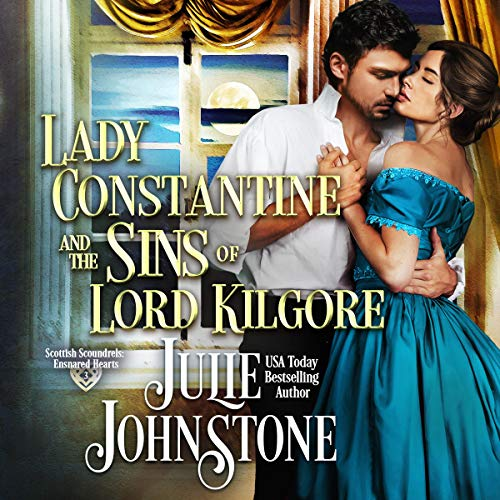 Lady Constantine and the Sins of Lord Kilgore Audiobook By Julie Johnstone cover art
